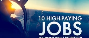 <b>10</b> High-Paying Jobs You Won't Need A Degree For