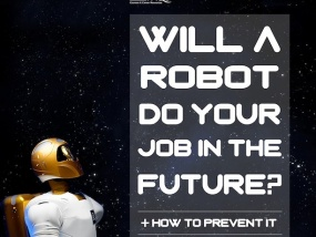 Will A Robot Do Your Job In The Future? (+ How To Prevent It)