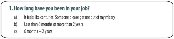 How long have you been in your job?