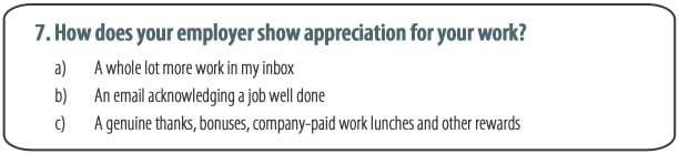 How does your employer show appreciation for your work?